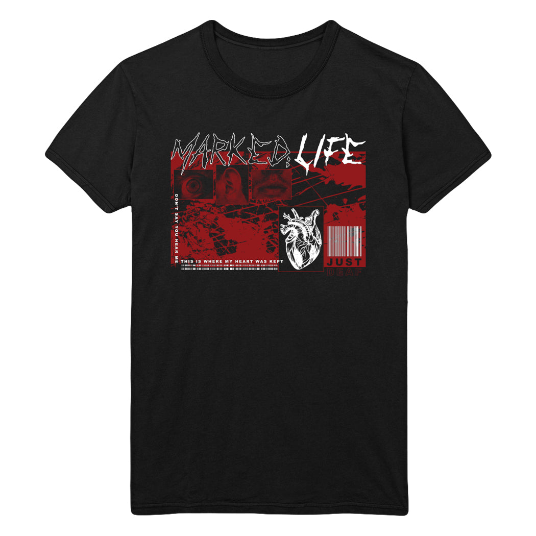 Marked;Life - Just Deaf Tee