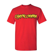 Load image into Gallery viewer, Chayncemania T-Shirt