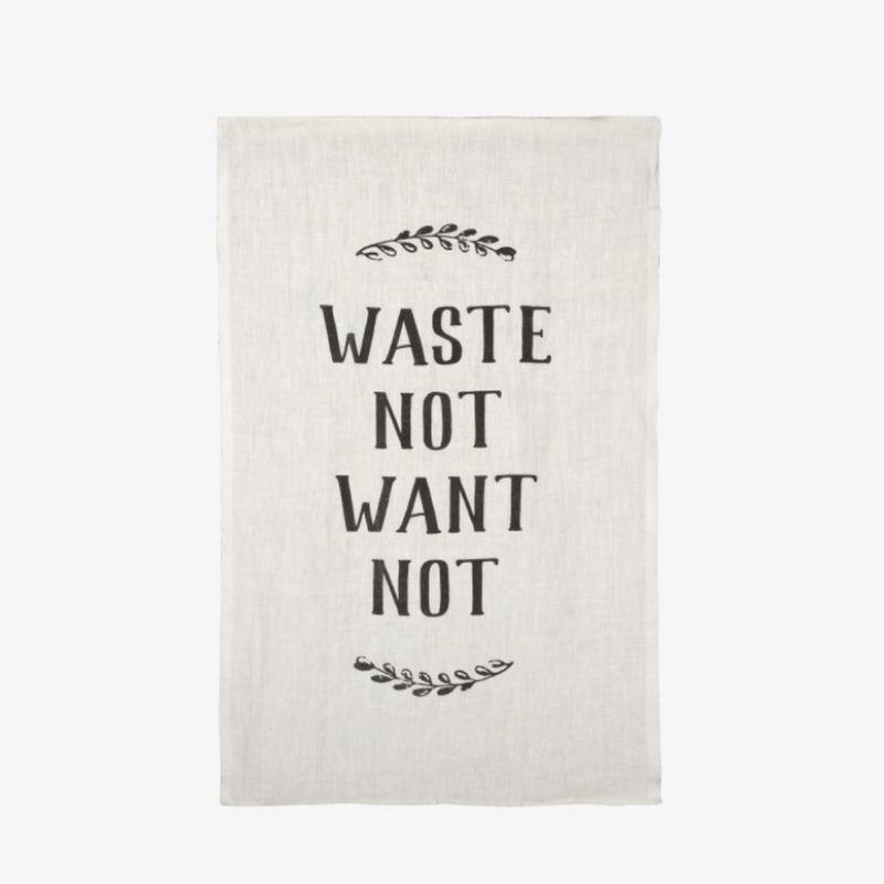 Waste Not, Want Not Tea Towel