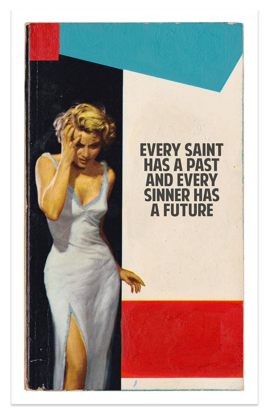 Every Saint Has A Past