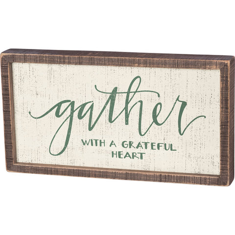 GATHER WITH A GRATEFUL HEART SIGN