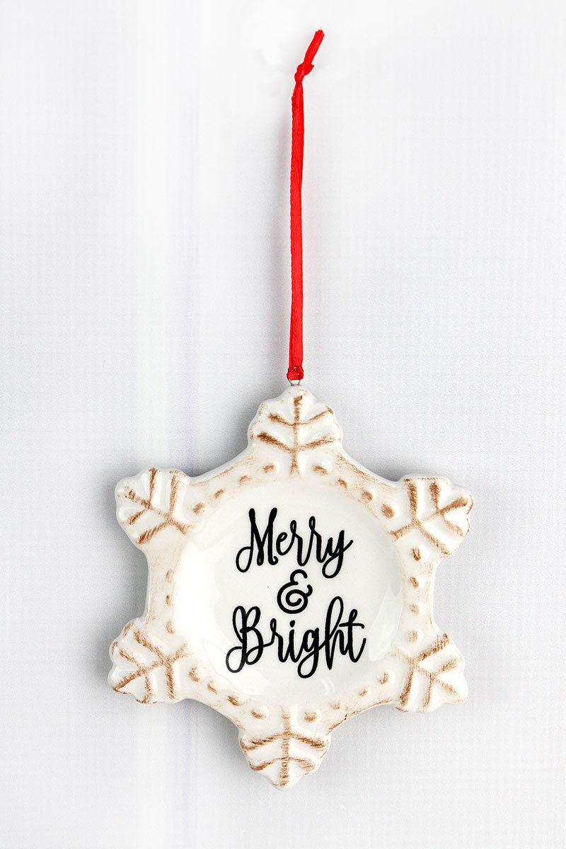 MERRY AND BRIGHT SNOWFLAKE ORNAMENT