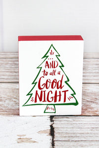 TO ALL A GOOD NIGHT WOOD BLOCK SIGN