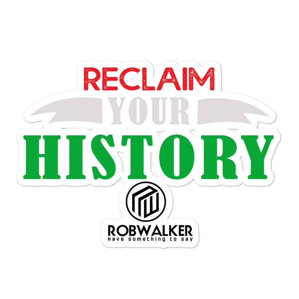 Reclaim Your History Bubble-free stickers