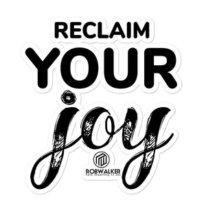 Reclaim your Joy Bubble-free stickers