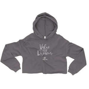 Value Your Dreams Crop Hoodie