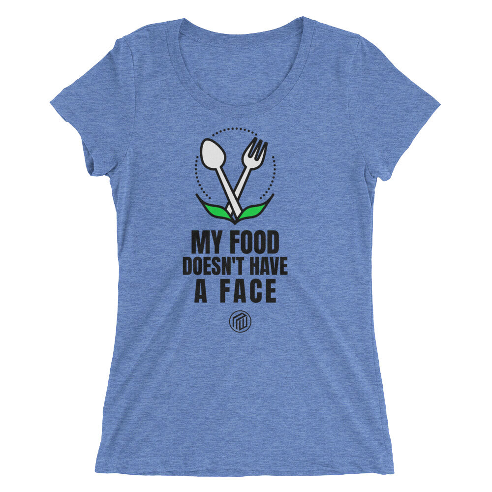 My Food doesn't have a  Face Ladies' short sleeve t-shirt