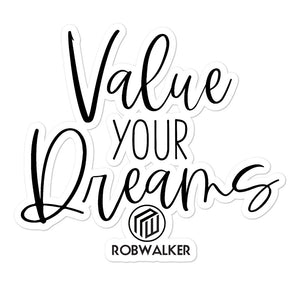 Value Your Dreams Bubble-free stickers