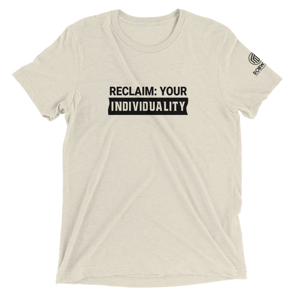 Reclaim Your Individuality Short sleeve t-shirt