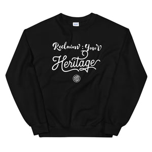Reclaim Your Heritage Sweatshirt
