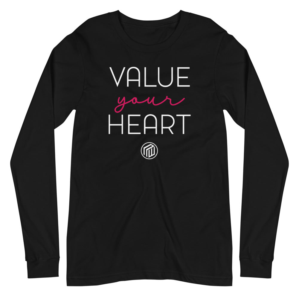 Value Your Heart Unisex Long Sleeve Tee