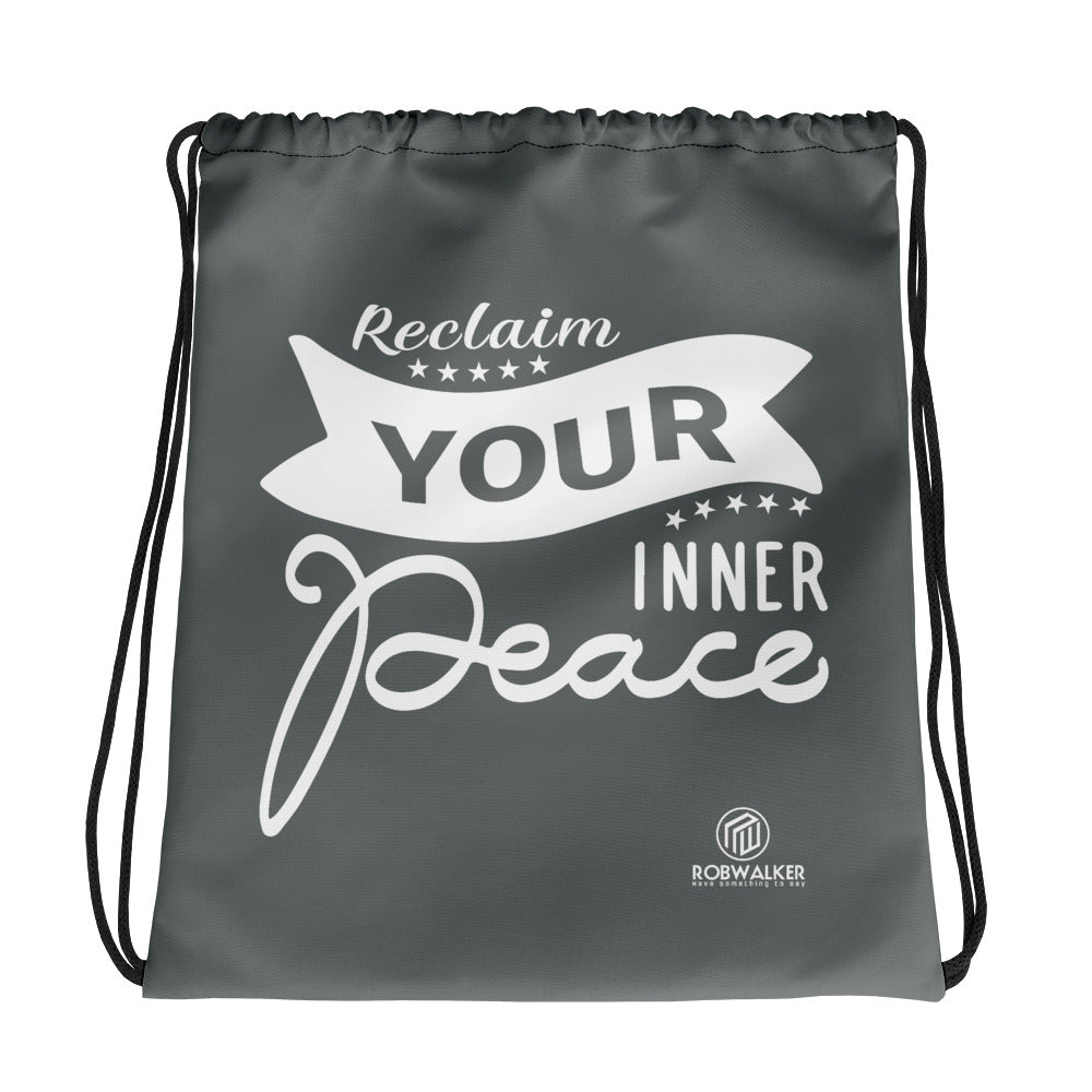 Reclaim Your Inner Peace Drawstring bag