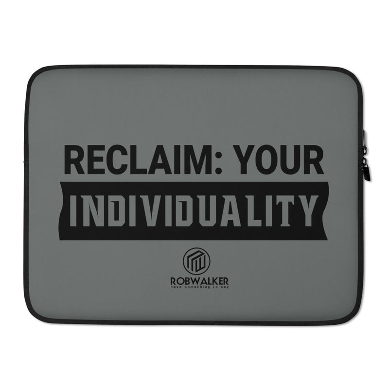 Reclaim your Individuality Laptop Sleeve