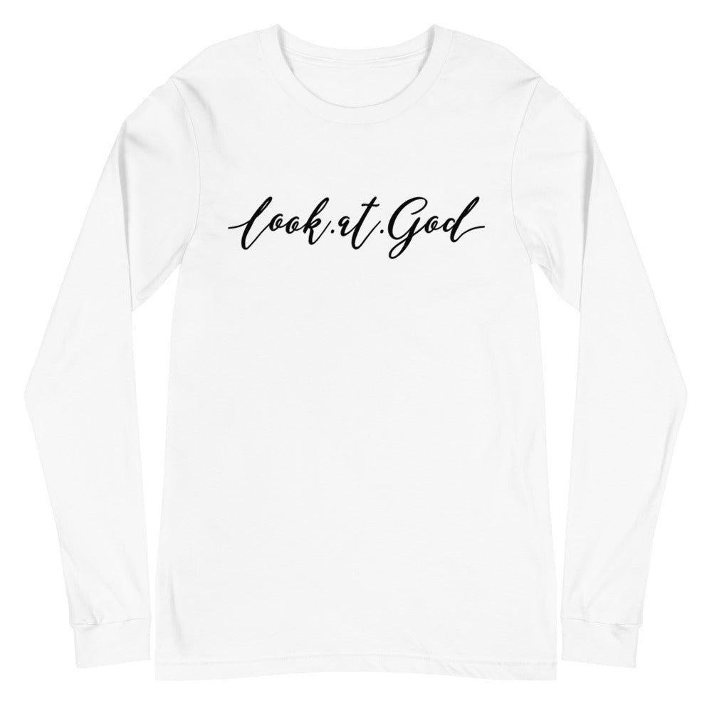 Look at God Unisex Long Sleeve Tee