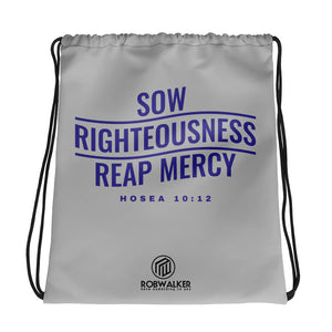 Sow righteousness Drawstring bag
