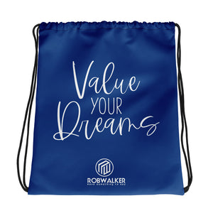 Value Your Dreams drawstring bag