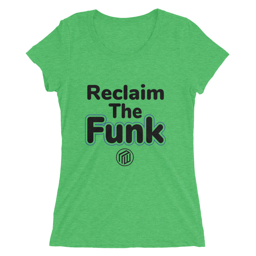 Reclaim The Funk Ladies' short sleeve t-shirt