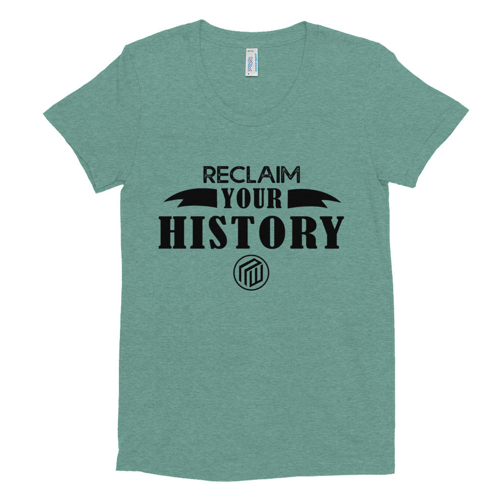 Reclaim Your History Women's Crew Neck T-shirt