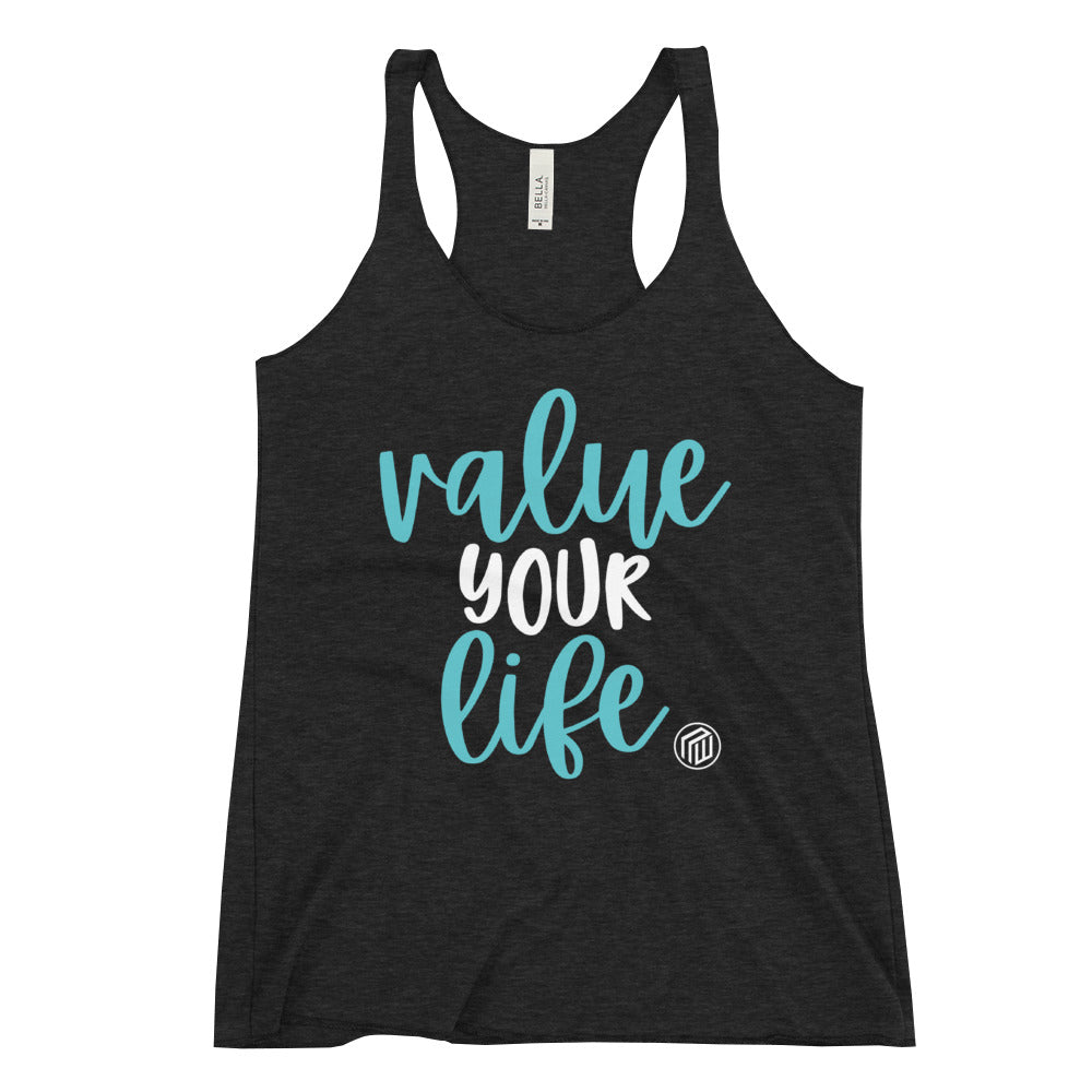 Value Your Life Women's Racer-back Tank