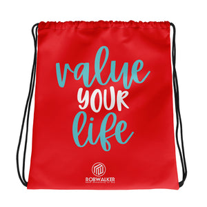 Value Your Life Drawstring bag