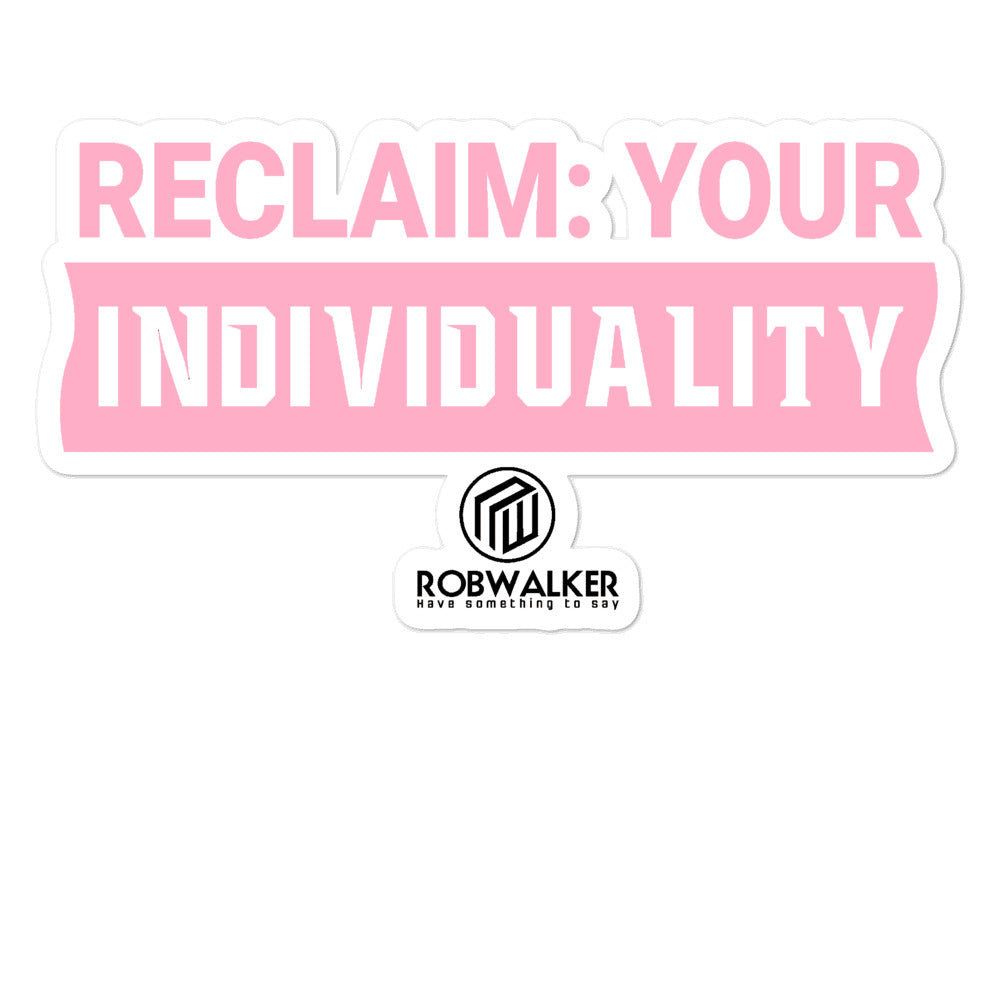 Reclaim Individuality Bubble-free stickers