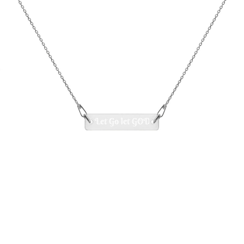 Let Go Let GOD Engraved Silver Bar Chain Necklace