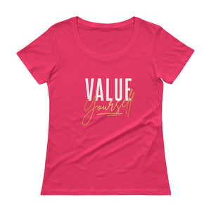 Value Yourself. Ladies' T-Shirt