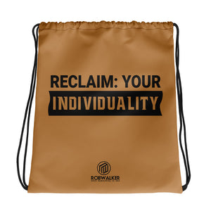 Reclaim Your Individuality drawstring bag