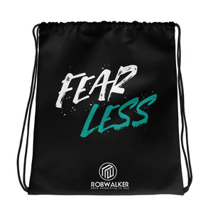 Fear Less drawstring bag