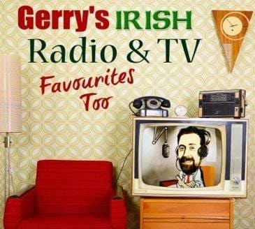 Gerry Byrne's Irish Radio & TV, Favourites Too [CD]