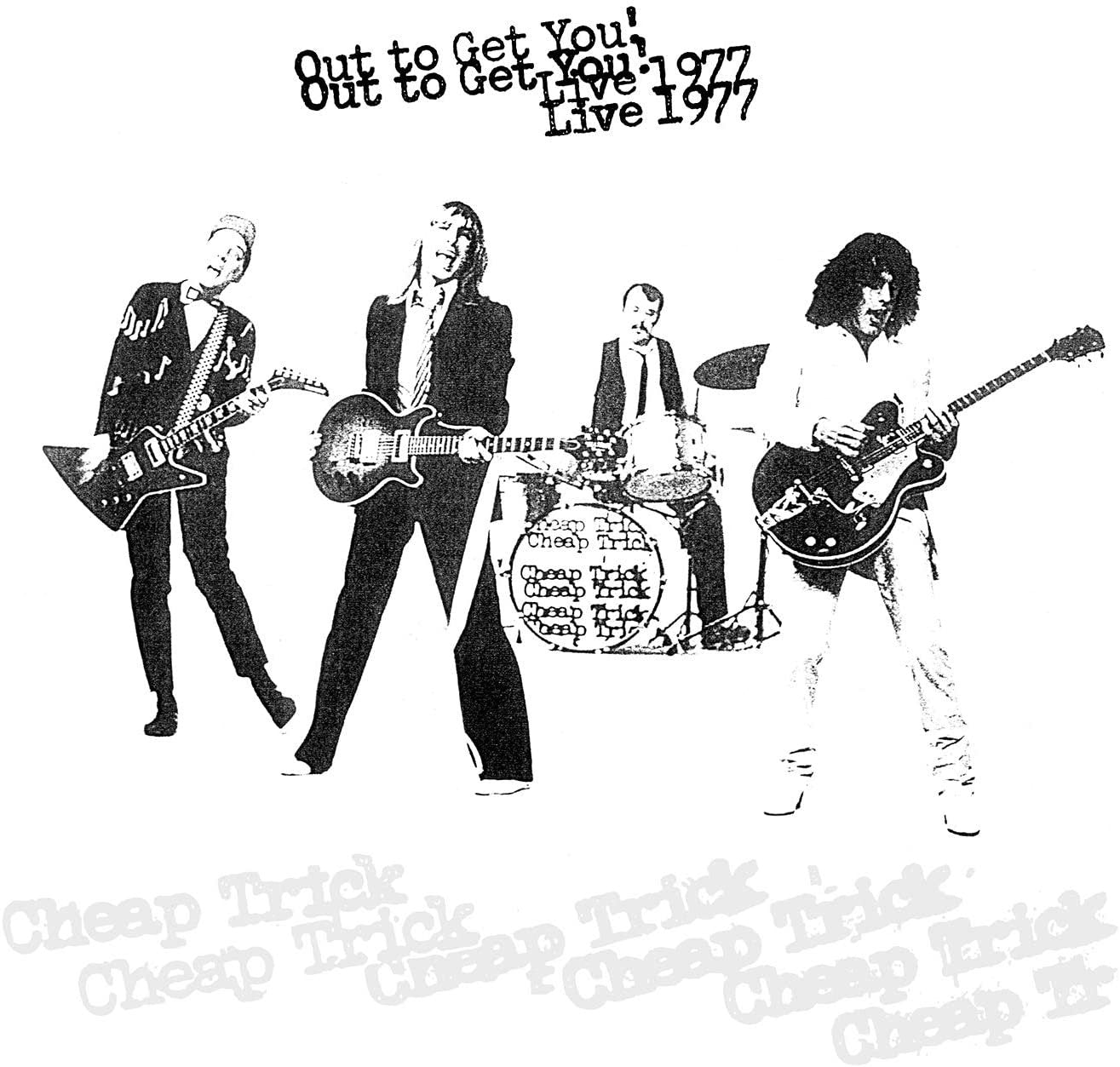 Out to Get You! Live 1977 - Cheap Trick (Rsd 2020) [Vinyl]