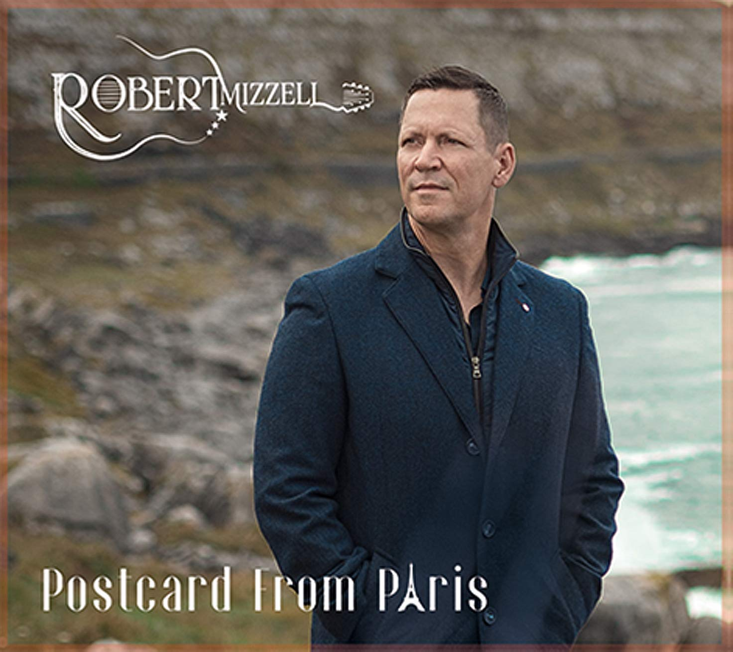 Postcard from Paris:   - Robert Mizzell [CD]
