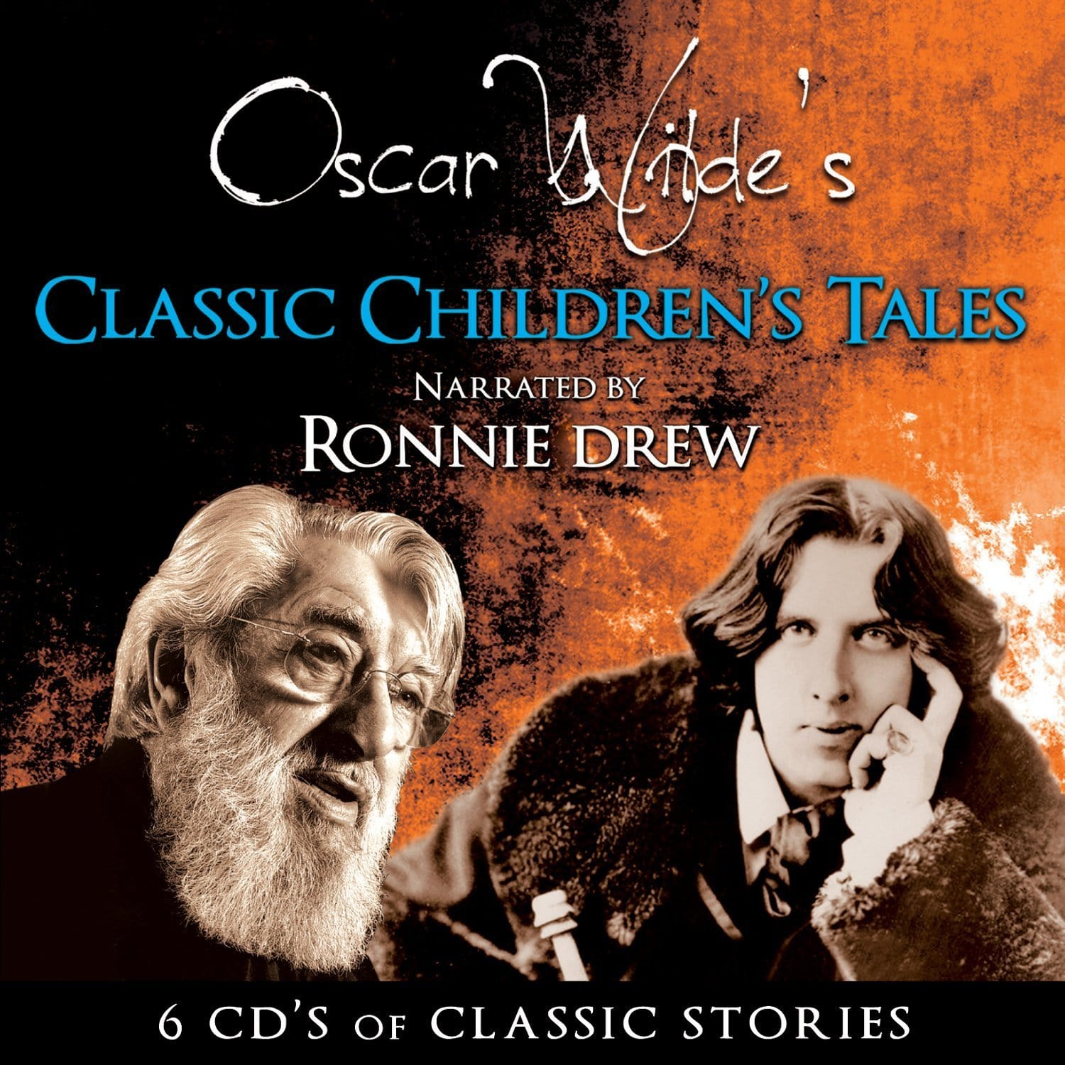 Oscar Wilde's Classic Children's Tales: Ronnie Drew [CD]