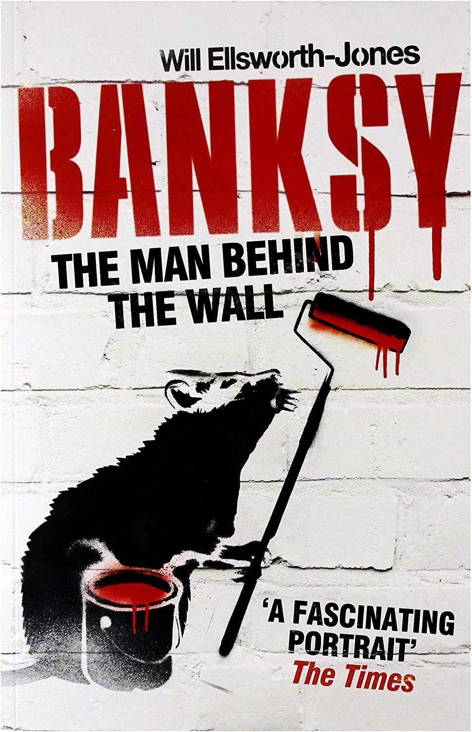 BANKSY MAN BEHIND THE WALL [Books]