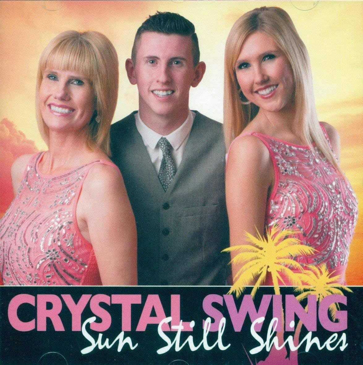 Sun Still Shines Crystal Swing [CD]