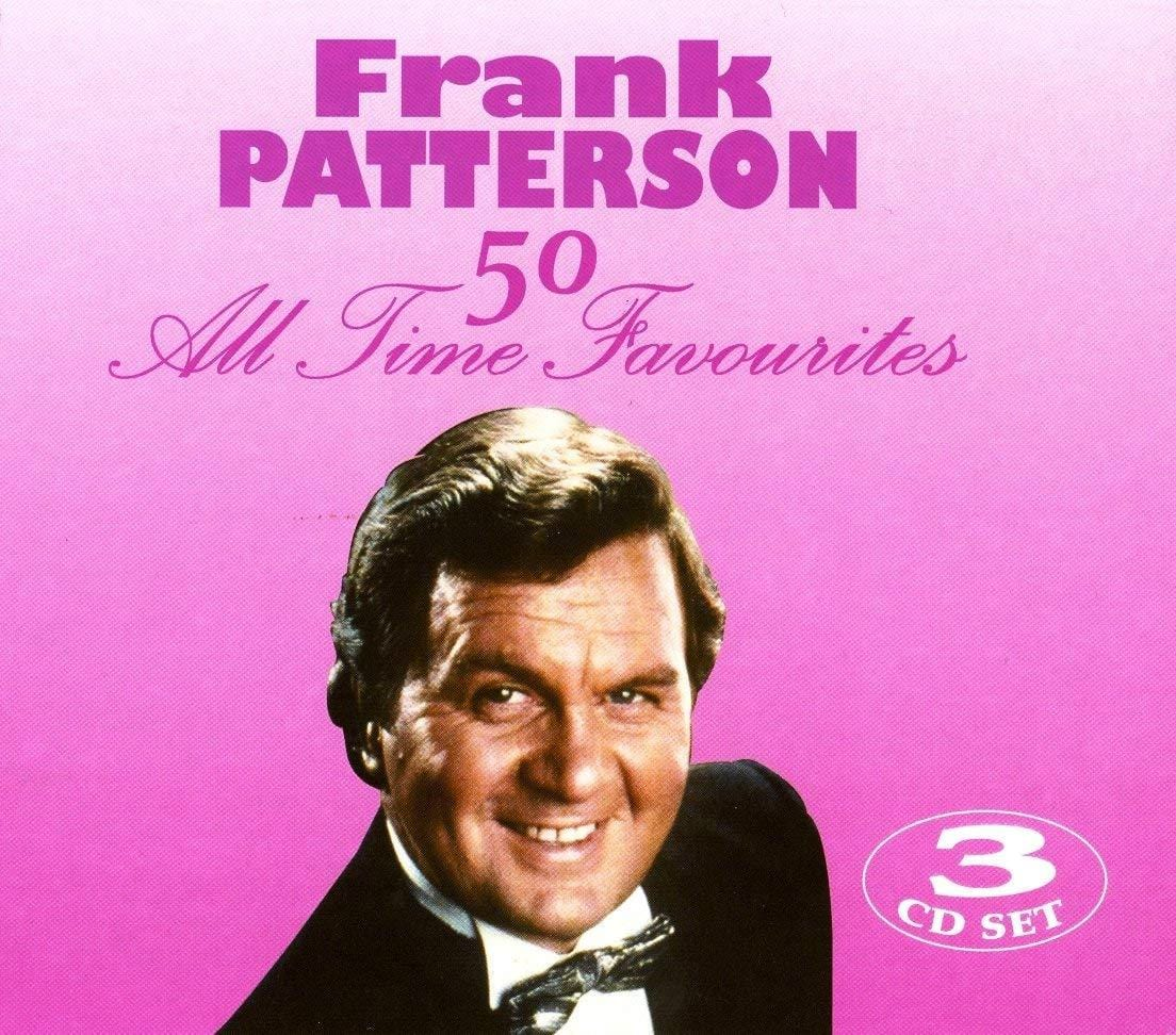 PATTERSON FRANK 50 ALL TIME FAVS [CD]