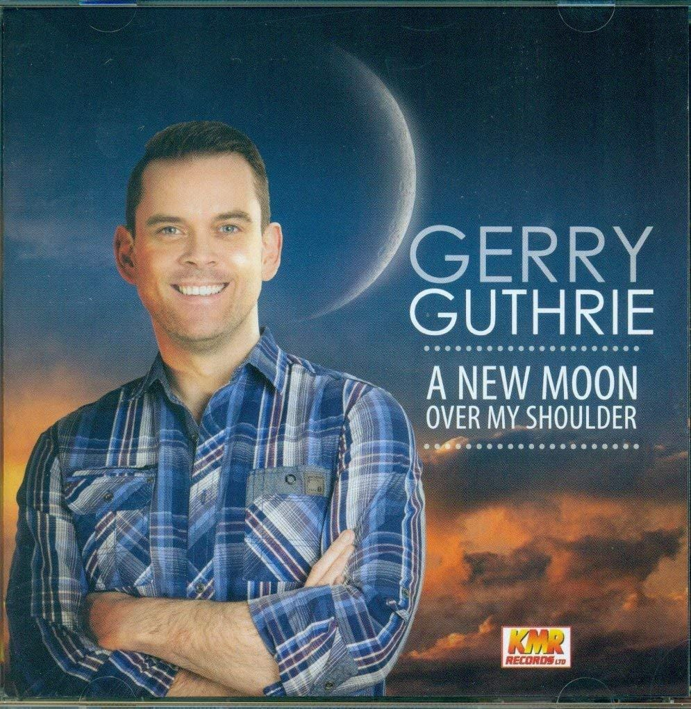 A New Moon Over My Shoulder GERRY GUTHRIE [CD]