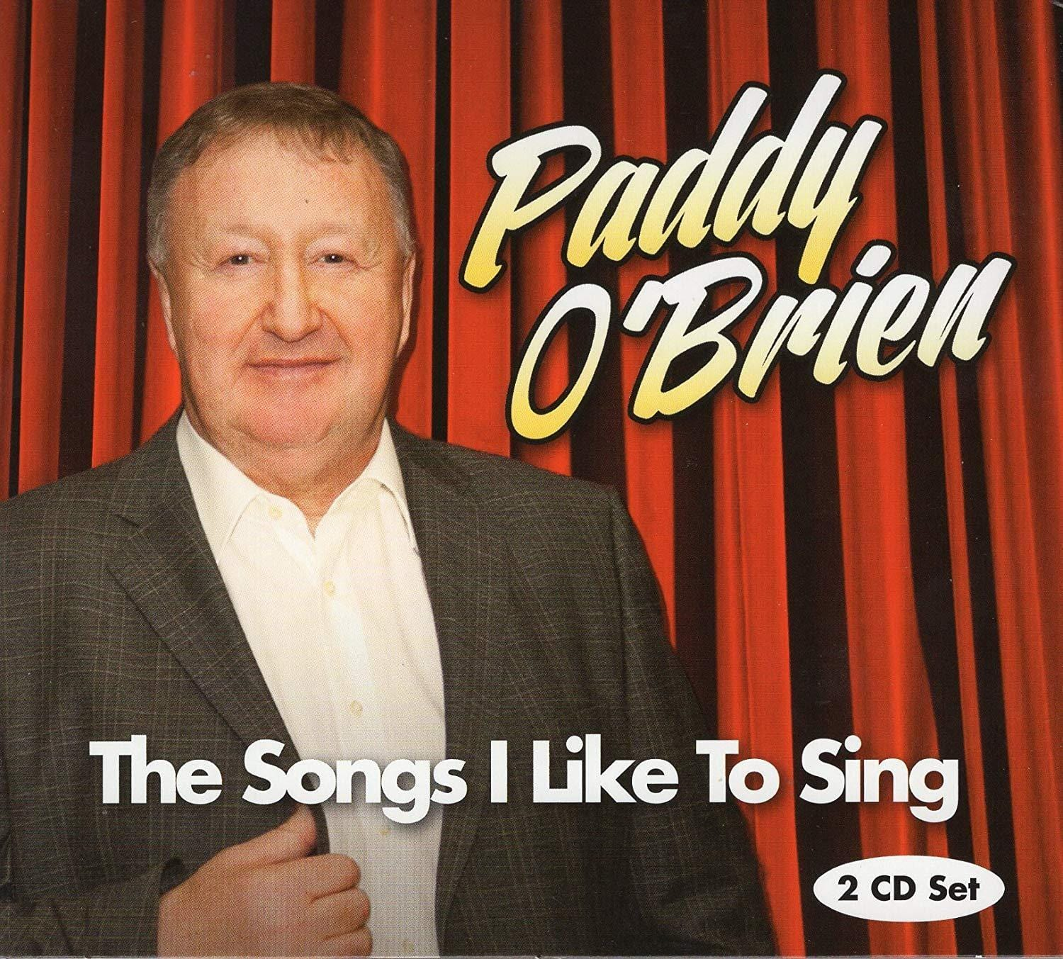 Paddy O Brien The Songs I Like To Sing [CD]