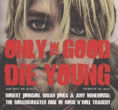 Only the good die young - Jason Draper [BOOK]