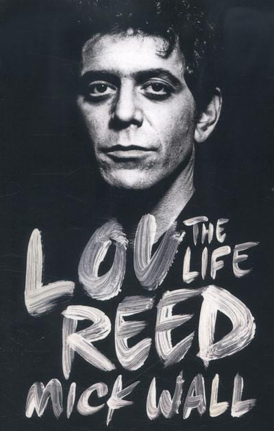 Lou Reed - Mick Wall [BOOK]