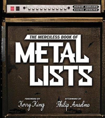 The merciless book of metal lists - Howie Abrams [BOOK]