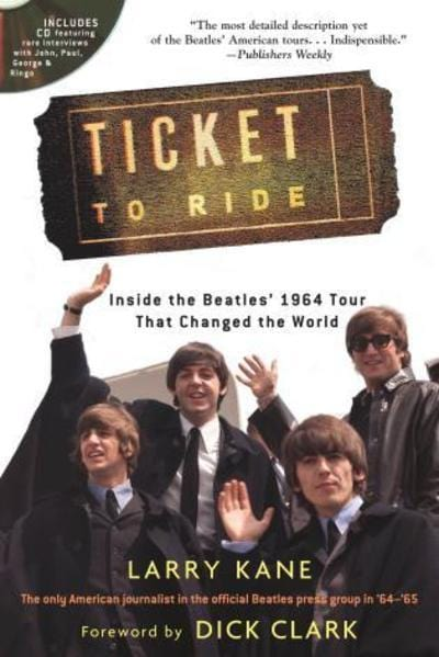Ticket to ride - Larry Kane [Book]