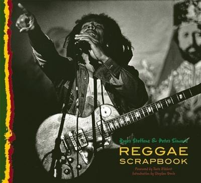 The reggae scrapbook - Roger Steffens [BOOK]