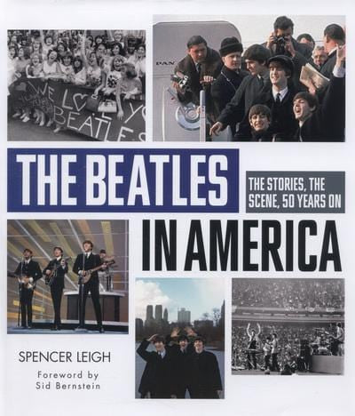 The Beatles in America - Spencer Leigh [BOOK]