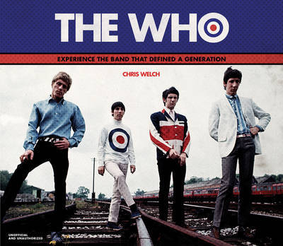 The Who - Chris Welch [BOOK]
