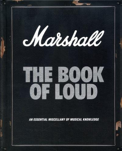 Marshall - the book of loud - Nick Harper [BOOK]