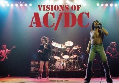 Visions of AC/DC - Alan Perry [BOOK]