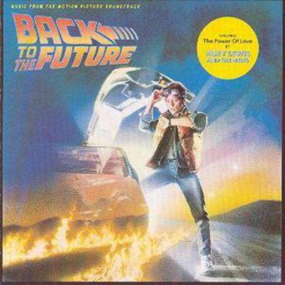 Back to the Future: MUSIC from the MOTION PICTURE SOUNDTRACK - Alan Silvestri [CD]