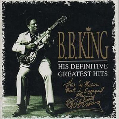 His Definitive Greatest Hits - B.B. King [CD]