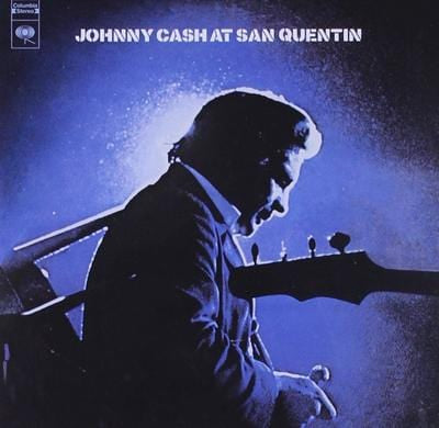 Johnny Cash at San Quentin:   - Johnny Cash [CD]